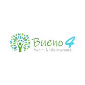 Bueno 4 Health & Life Insurance