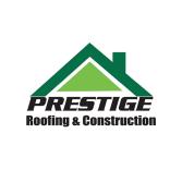 Prestige Roofing & Construction