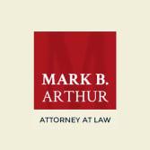Mark B. Arthur, PC.