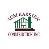Tom Karsten Construction Inc.