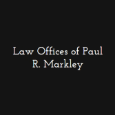 Law Offices of Paul R. Markley