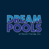 Dream Pools of South Florida, Inc.