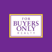 For Buyers Only Realty
