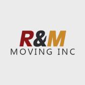 R&M Moving Inc