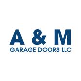 A & M Garage Doors LLC