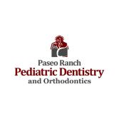 Paseo Ranch Pediatric Dentistry and Orthodontics