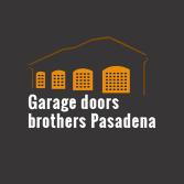 Garage Doors Brothers Pasadena