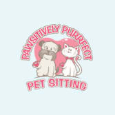 Pawsitively Purrfect Pet Sitting