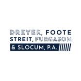 Dreyer, Foote, Streit, Furgason & Slocum, P.A.