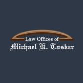 Law Offices of Michael K. Tasker