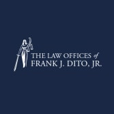The Law Offices of Frank J. Dito, Jr.