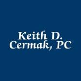Keith D. Cermak, PC