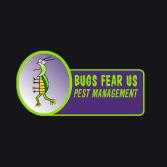 Bugs Fear Us Pest Management
