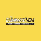 Eliminate'Em Pest Control Services