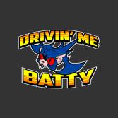 Drivin' Me Batty