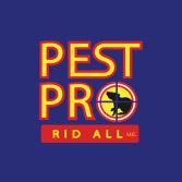 Pest Pro Rid All LLC.
