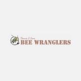 Dennis & Sons Bee Wranglers