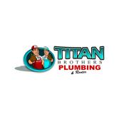 Titan Brothers Plumbing & Rooter