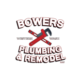 Bowers Plumbing & Remodel, LLC
