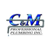 C & M Professional Plumbing Inc.