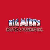 Big Mike's Rooter & Plumbing Inc.
