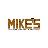 Mike's Custom Fencing & Decking
