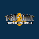 Pro2Call Termite & Pest Control, LLC.