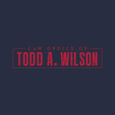 Law Office of Todd A. Wilson