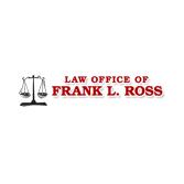 Law Office of Frank L. Ross