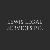 Lewis Legal Services, P.C.