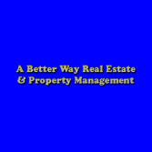 A Better Way Real Estate & Property Management
