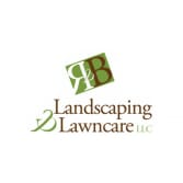 R & B Landscaping and Lawn Care, LLC