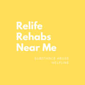 Relife Rehabs Near Me and Substance Abuse Helpline