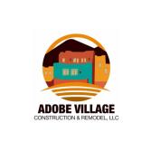 Adobe Village Construction & Remodel, LLC