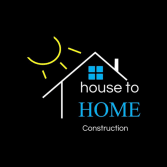 House To Home Construction