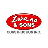 Iwano & Sons Construction, Inc.