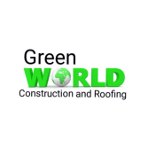 Green World Construction & Roofing