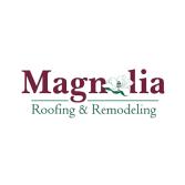Magnolia Roofing & Remodeling, LLC