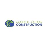 Aaron D. Lohden Construction