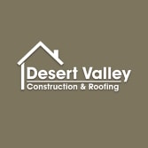 Desert Valley Construction and Roofing