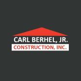 Carl Berhel, Jr. Construction, Inc.