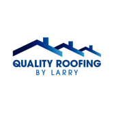 Quality Roofing By Larry