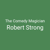 Comedy Magic by Robert Strong
