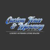 Custom Fence & Masonry