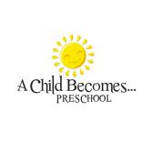 A Child Becomes Preschool