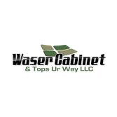 Waser Cabinet & Tops Ur Way, LLC