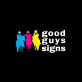 Good Guys Signs