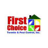 First Choice Termite & Pest Control, Inc.