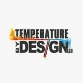 Temperature By Design, LLC