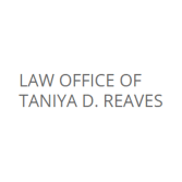 Law Office of Taniya D. Reaves